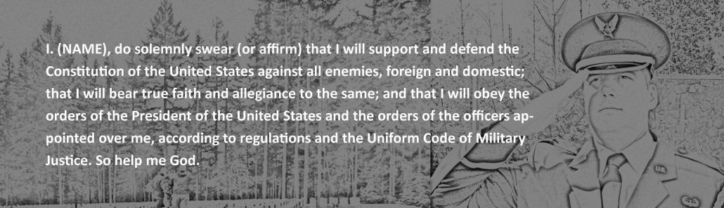Image of military oath to defend the constitution